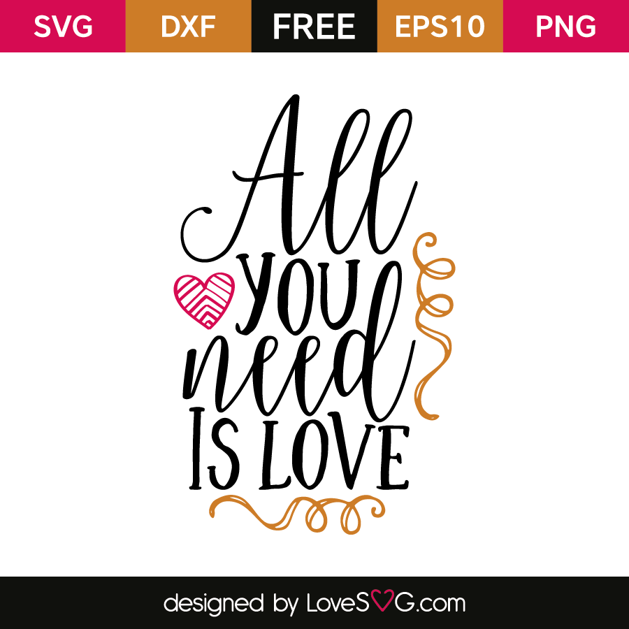 Download All you need is love | Lovesvg.com