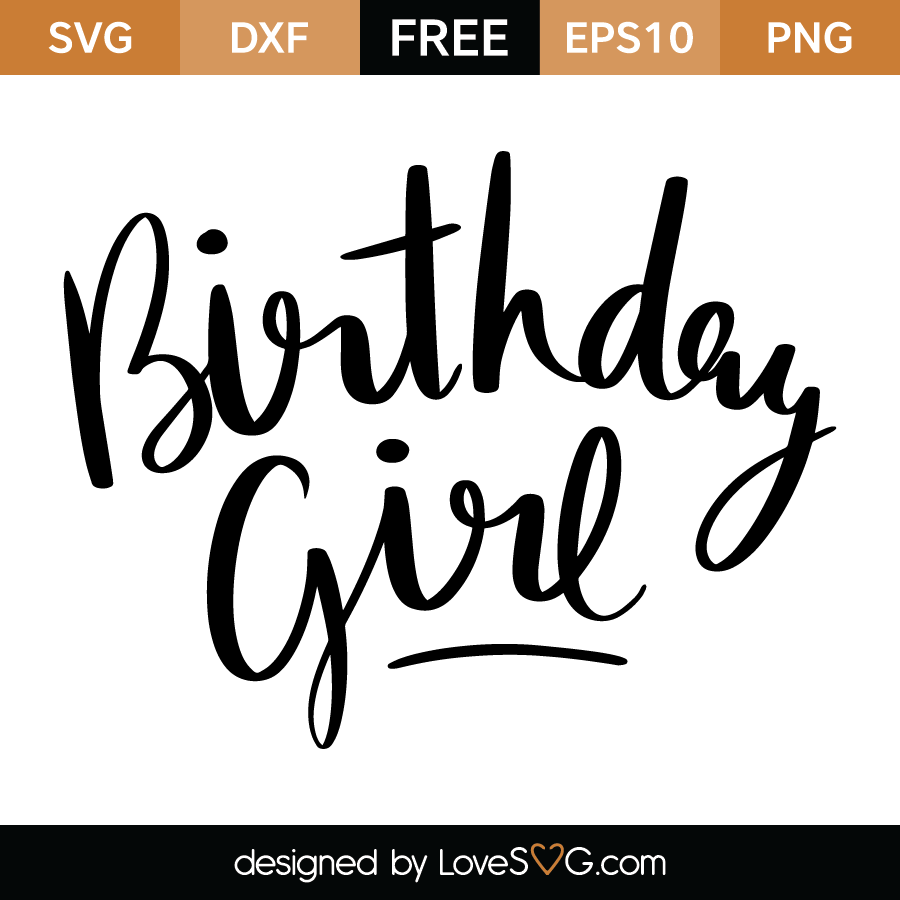 Free SVG cut file - Birthday Girl