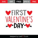Free SVG cut file - First Valentine's Day