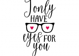 Free SVG cut file - I only have eyes for you