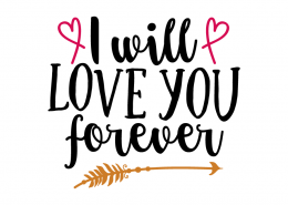 Free SVG cut file - I will love you forever