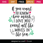 Free SVG cut file - If you want to know how much I love you