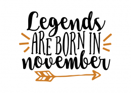 Free SVG cut file - Legends are born in November