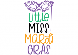 Free SVG cut file - Little Miss Mardi Gras