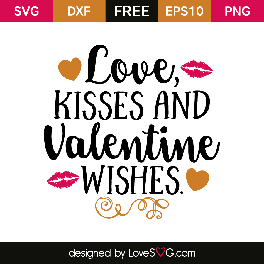 Free SVG cut file - Love Kisses and Valentine Wishes