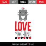Free SVG cut file - Love Machine