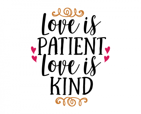Free SVG cut file - Love is Patient Love is Kind