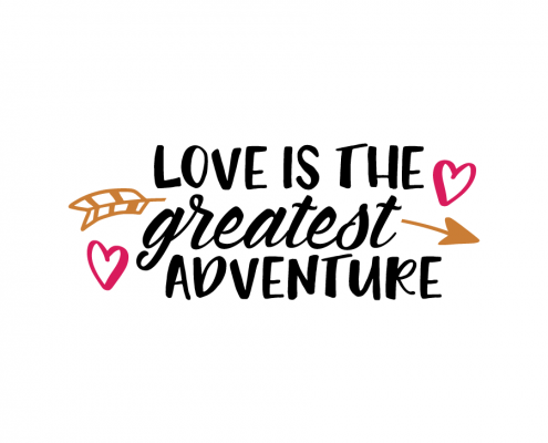 Free SVG cut file - Love is the greatest adventure