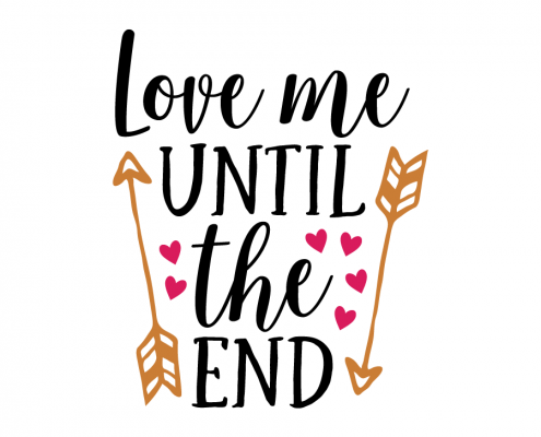 Free SVG cut file - Love me until the end