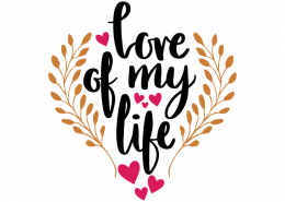 Free SVG cut file - Love of my Life