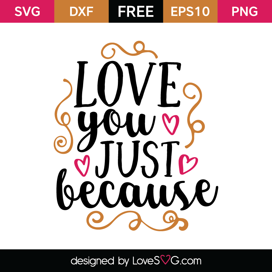 Download Love you just because | Lovesvg.com