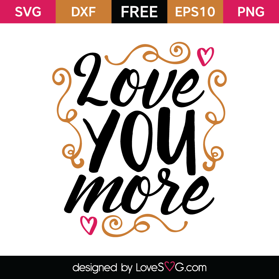 Download Love you more | Lovesvg.com