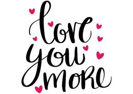 Free SVG cut file - Love you more