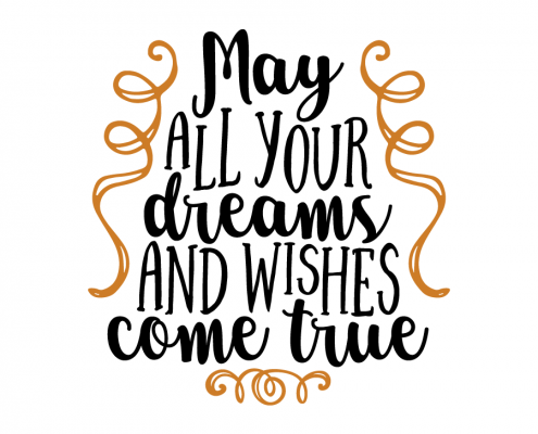 Free SVG cut file - May all your dreams and wishes come true