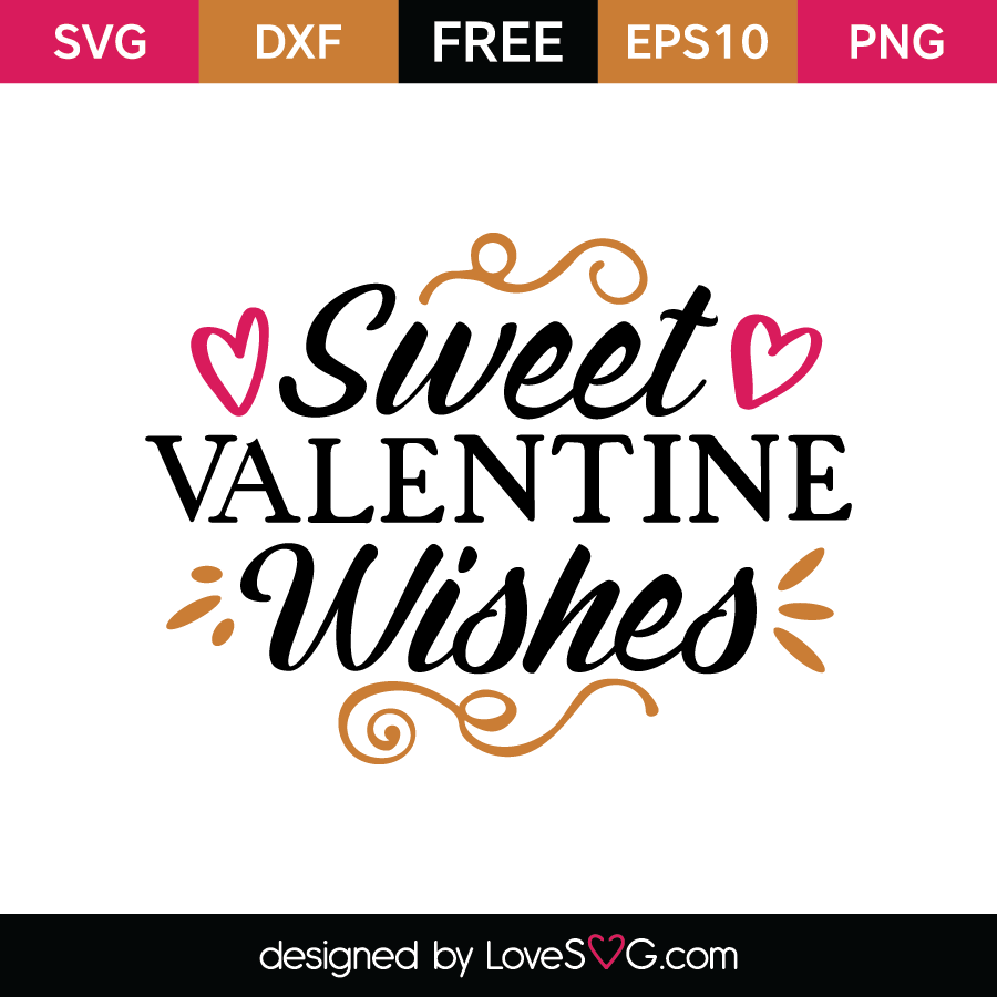 Free SVG cut file - Sweet Valentine wishes