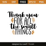 Free SVG cut file - Thank you for all the small things