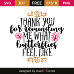 Free SVG cut file - Thank you for reminding me what butterflies feel like