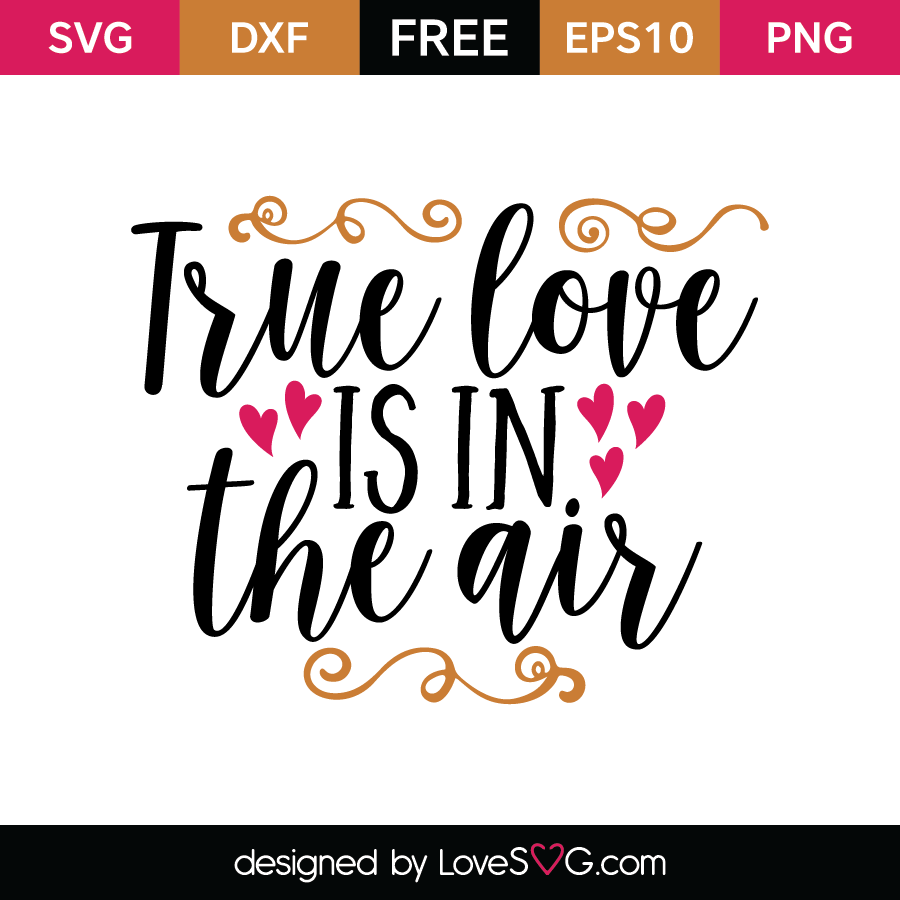 Download True love is in the air | Lovesvg.com