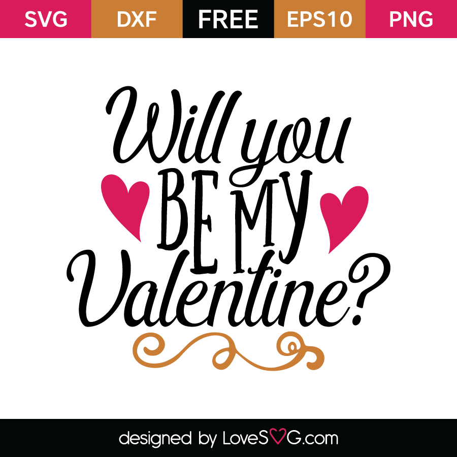 Free SVG Cut File   Will You Be My Valentine