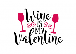 Free SVG cut file - Wine is my Valentine