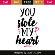 Free SVG cut file - You stole my heart
