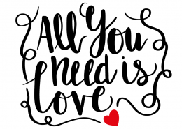 Free SVG cut files - All you need is love