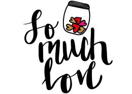 Free SVG cut files - So much Love