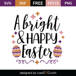 Free SVG cut file - A bright & Happy Easter