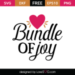 Free SVG cut file - Bundle of joy