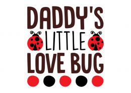 Free SVG cut file - Daddy's little Love Bug