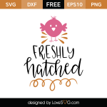 Free SVG cut file - Freshly hatched