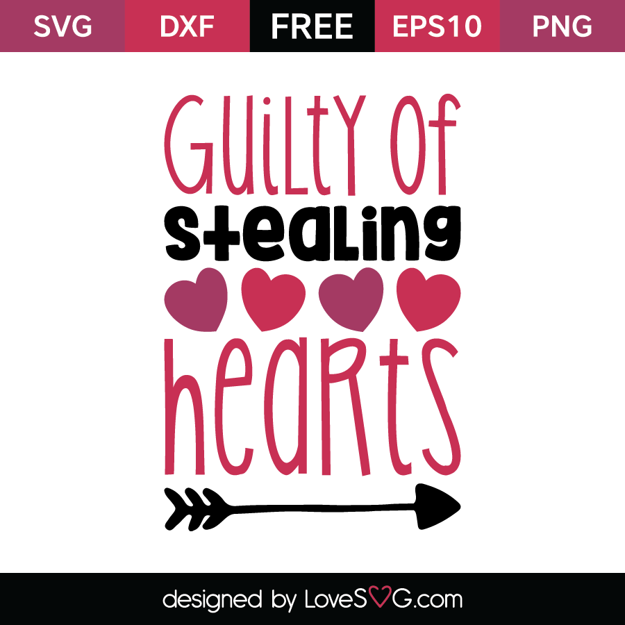 Free SVG cut file - Guilty of stealing hearts