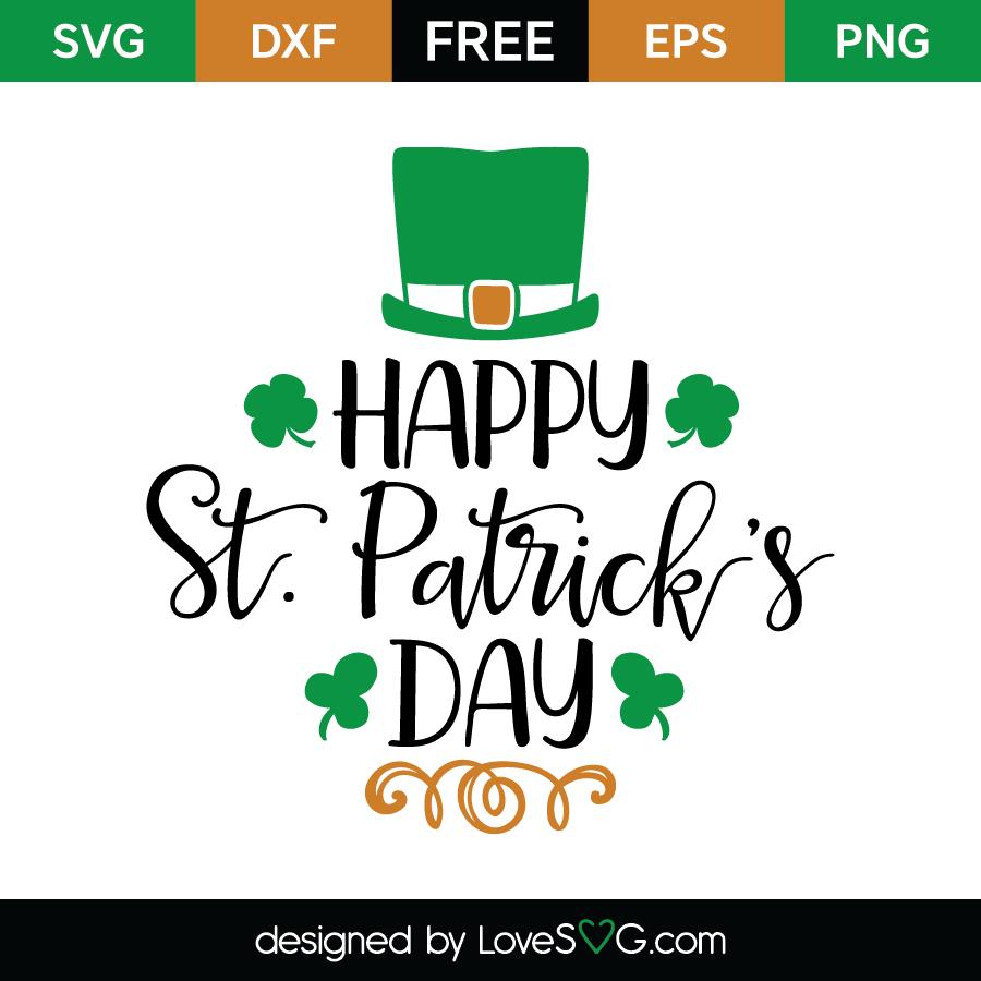 Happy St Patrick S Day Lovesvg Com