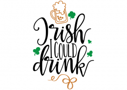 Free SVG cut file - Irish I could drink