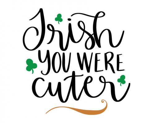 Free SVG cut file - Irish you were cuter