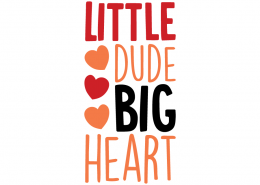 Free SVG cut file - Little Dude Big Heart