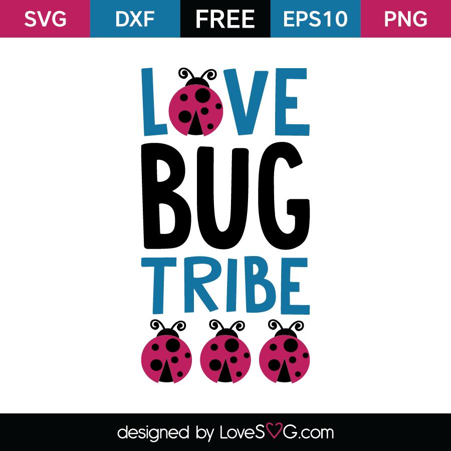 Free SVG cut file - Love Bug Tribe