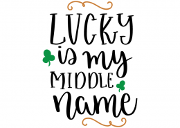 Free SVG cut file - Lucky is my middle name