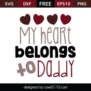 Free SVG cut file - My heart belongs to Daddy