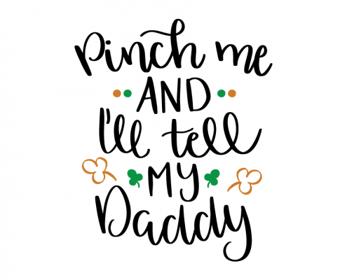 Free SVG cut file - Pinch me and I'll tell my Daddy