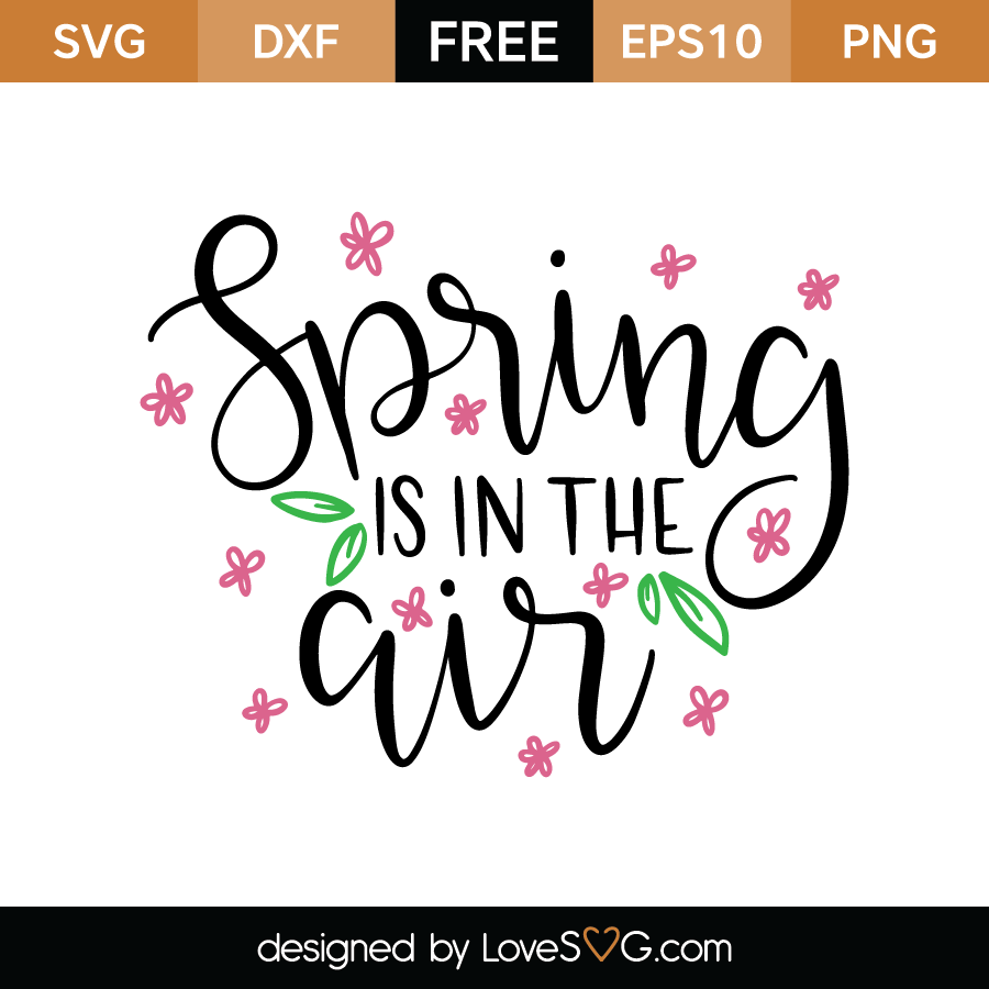 Free SVG cut file - Spring is in the air