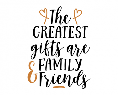 Free SVG cut file - The greatest gifts are family and friends