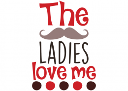 Free SVG cut file - The ladies love me