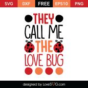 Free SVG cut file - They call me the Love Bug