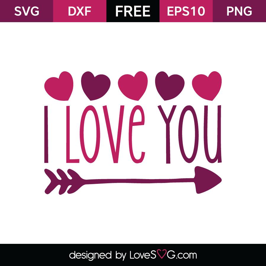 Free SVG cut files - I love you