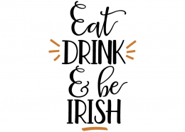 Free SVG cute file - Eat-Drink & be Irish