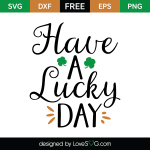 Free SVG cute file - Have a lucky day
