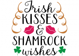 Free SVG cute file - Irish Kisses & Shamrock wishes