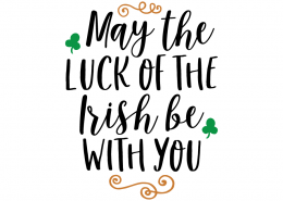 Free SVG cute file - May the luck of the Irish be with you