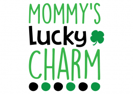 Free SVG cute file - Mommy's lucky Charm